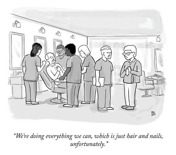 Hair Drawing - Doing Everything We Can by Paul Noth