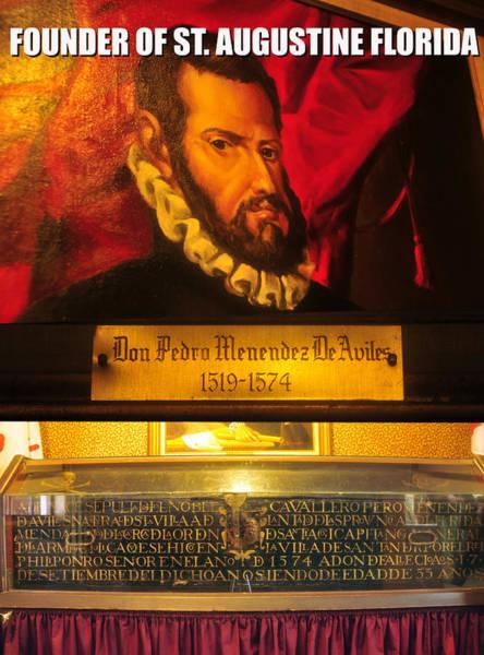 Pedro Menendez Photograph - Don Pedro Menendez Historic Display by David Lee Thompson
