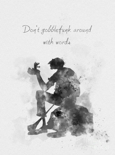 Wall Art - Mixed Media - Don't Gobblefunk Around With Words Black And White by My Inspiration