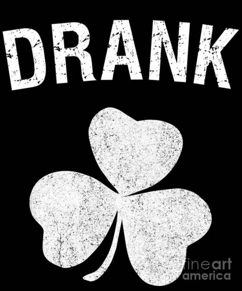 Digital Art - Drank St Patricks Day Group by Flippin Sweet Gear