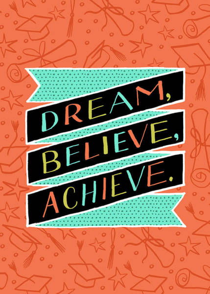 Painting - Dream Believe Achieve Grad Card by Jen Montgomery