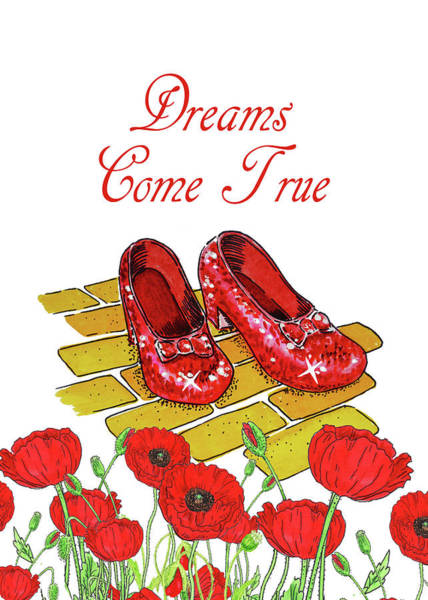 Wall Art - Painting - Dreams Come True Wizard Of Oz Ruby Slippers by Irina Sztukowski