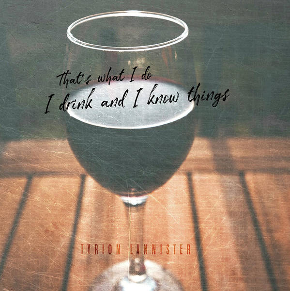 Photograph - Drink Wine Quote by Jamart Photography