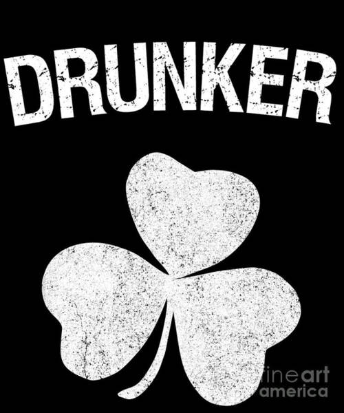 Digital Art - Drunker St Patricks Day Group by Flippin Sweet Gear