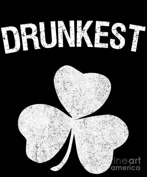Digital Art - Drunkest St Patricks Day Group by Flippin Sweet Gear