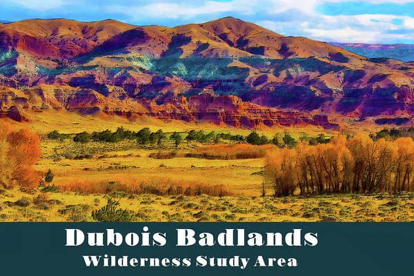 Digital Art - Dubois Badlands by Chuck Mountain