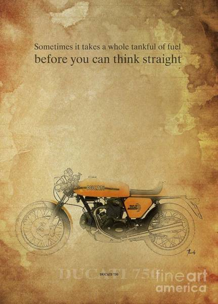 Wall Art - Drawing - Ducati 750, Original Artwork. Motorcycle Quote by Drawspots Illustrations