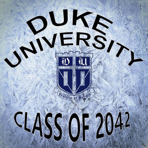 Wall Art - Digital Art - Duke University Class Of 2042 by Movie Poster Prints