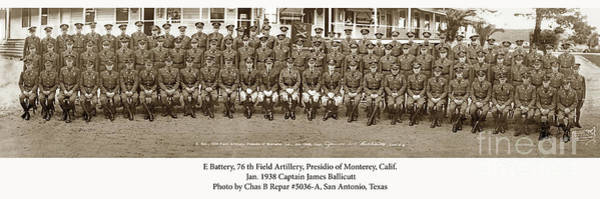 Photograph - E Battery 76th Field Artillery, Presidio Of Monterey Jan. 1938 by California Views Archives Mr Pat Hathaway Archives