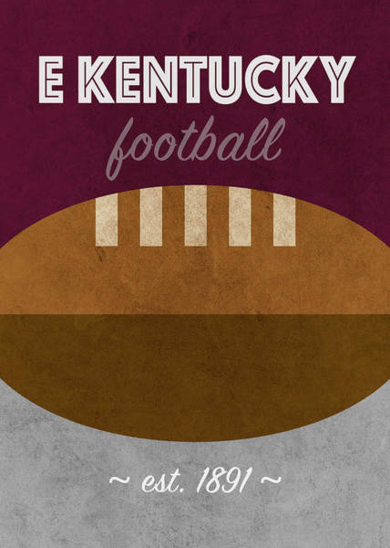 Wall Art - Mixed Media - Eastern Kentucky College Football Team Vintage Retro Poster by Design Turnpike