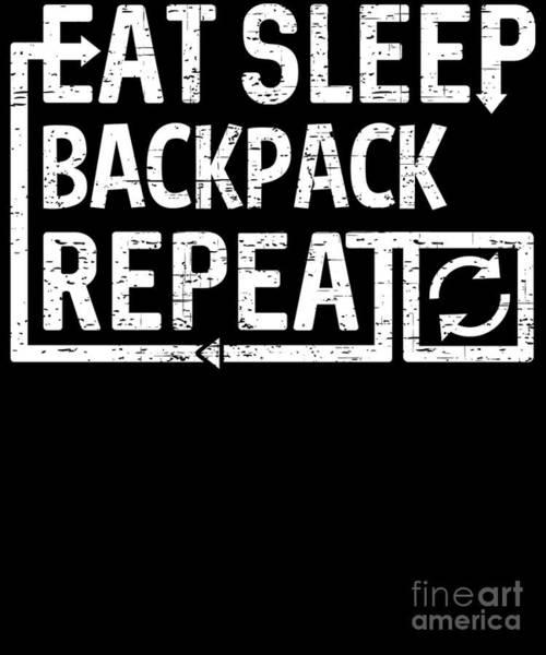 Digital Art - Eat Sleep Backpack by Flippin Sweet Gear