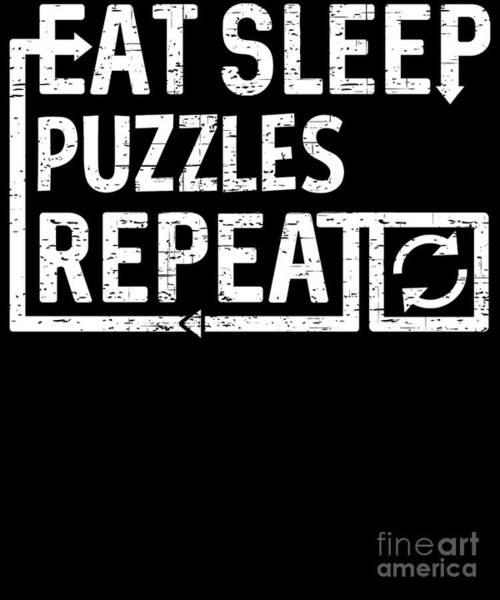 Digital Art - Eat Sleep Puzzle by Flippin Sweet Gear