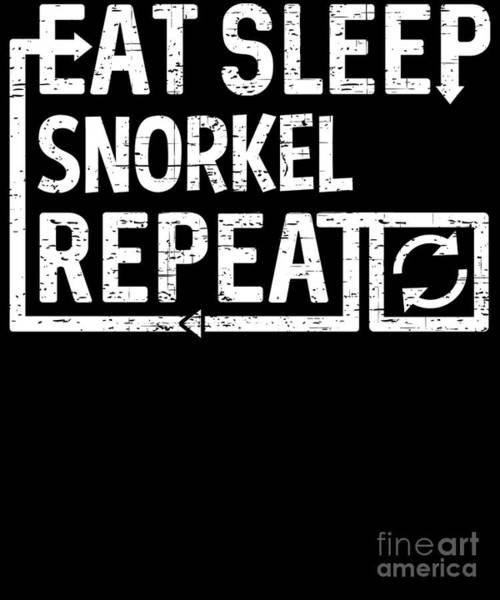 Digital Art - Eat Sleep Snorkel by Flippin Sweet Gear