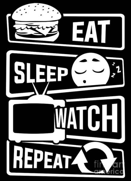Television Program Digital Art - Eat Sleep Watch Repeat Tv Series Couch Binge by Mister Tee