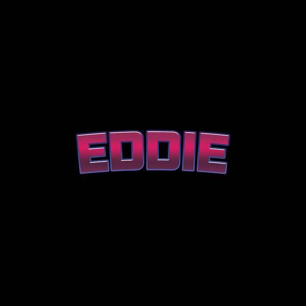 Eddie Digital Art - Eddie #eddie by TintoDesigns