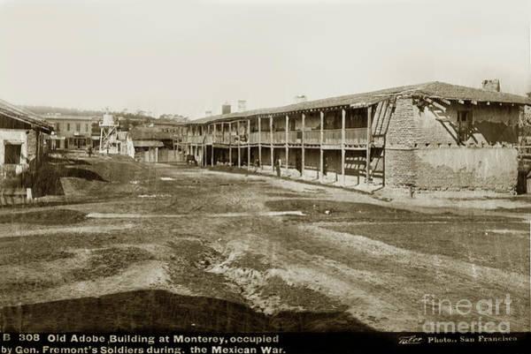 Photograph - El Cuartel, Monterey, Monterey County, Ca.  Circa 1880 by California Views Archives Mr Pat Hathaway Archives