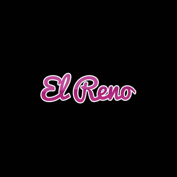 Reno Wall Art - Digital Art - El Reno #el Reno by TintoDesigns
