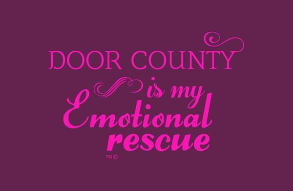 Digital Art - Emotional Rescue by Door County Social
