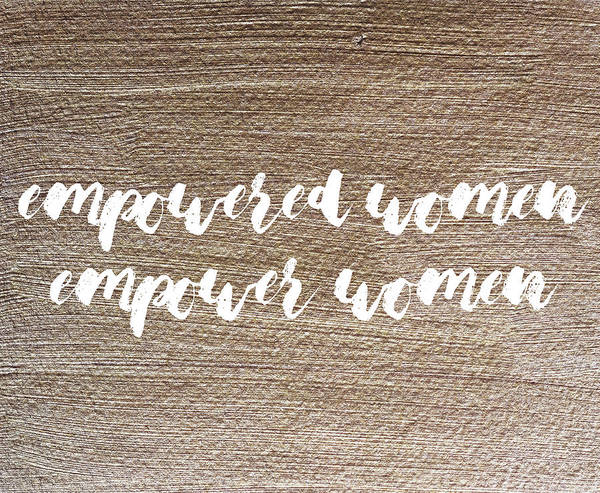 Painting - Empowered Women Empower Women #gold #painting by Andrea Anderegg