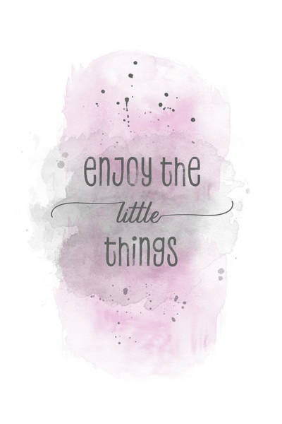 Wall Art - Digital Art - Enjoy The Little Things - Watercolor Pink by Melanie Viola