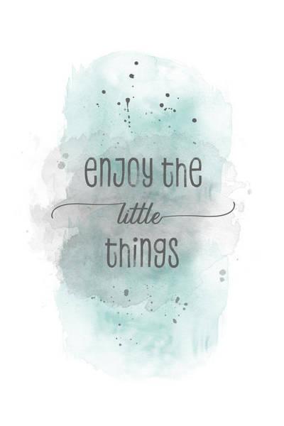 Wall Art - Digital Art - Enjoy The Little Things - Watercolor Turquoise by Melanie Viola