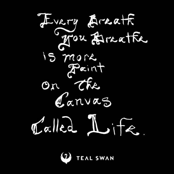 Painting - Every Breath Quote by Teal Eye Print Store