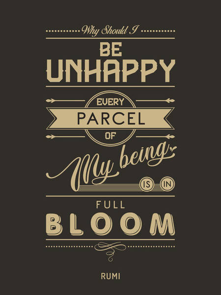 Rumi Wall Art - Mixed Media - Every Parcel Of My Being Is In Full Bloom - Rumi Quotes - Typography Print - Rumi Poster - Brown by Studio Grafiikka