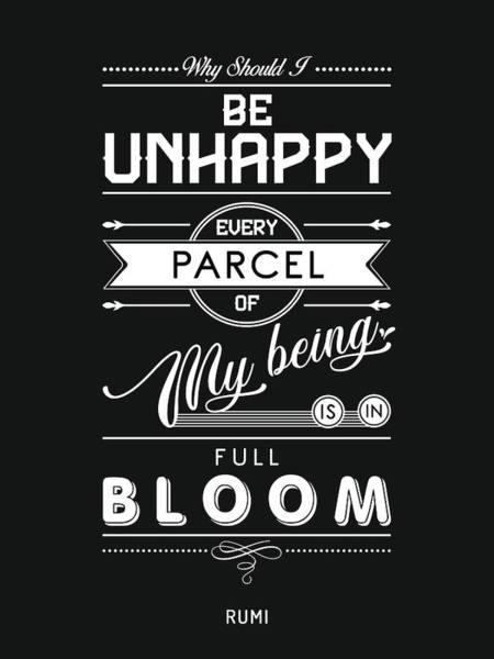 Rumi Wall Art - Mixed Media - Every Parcel Of My Being Is In Full Bloom - Rumi Quotes - Typography Print - Rumi Poster by Studio Grafiikka