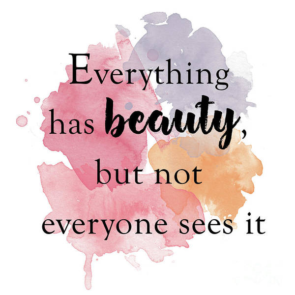 Wall Art - Digital Art - Everything Has Beauty, But Not Everyone Sees It..  14 by Prar Kulasekara