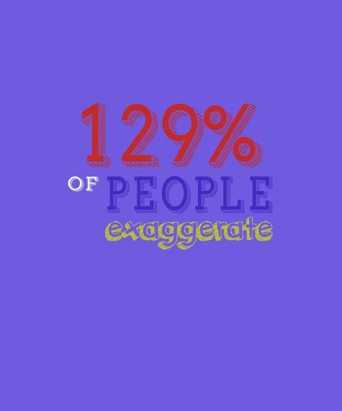 Digital Art - Exaggerate by Shopzify