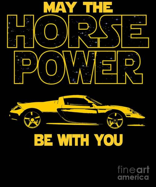 Awesome Show Digital Art - Exotic Car Horse Power Be With You  by Dusan Vrdelja