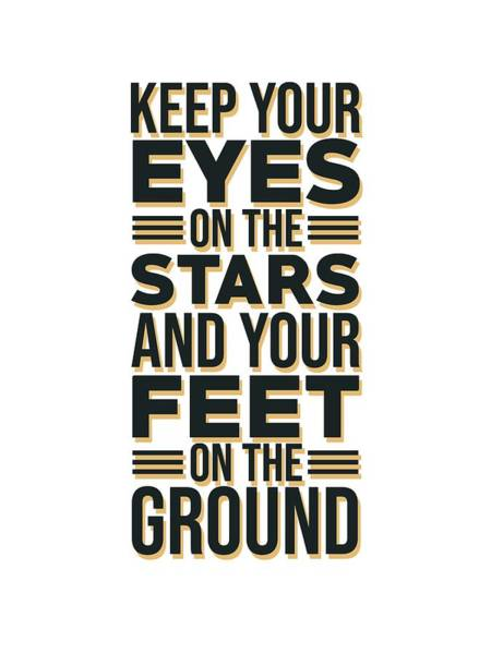 Pop Culture Mixed Media - Eyes On The Stars 2 - Motivational, Inspirational Quotes - Minimal Typography Poster by Studio Grafiikka