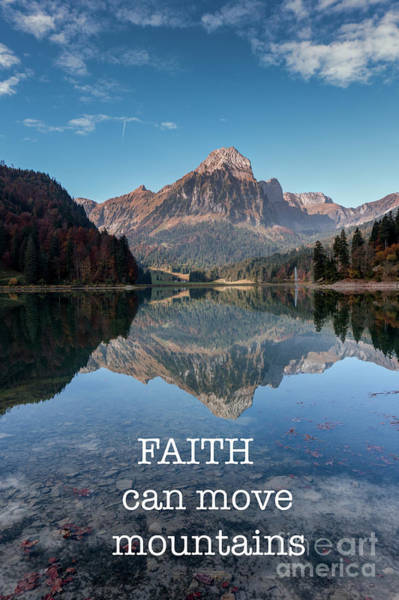 Wall Art - Photograph - Faith Can Move Mountains II by DiFigiano Photography