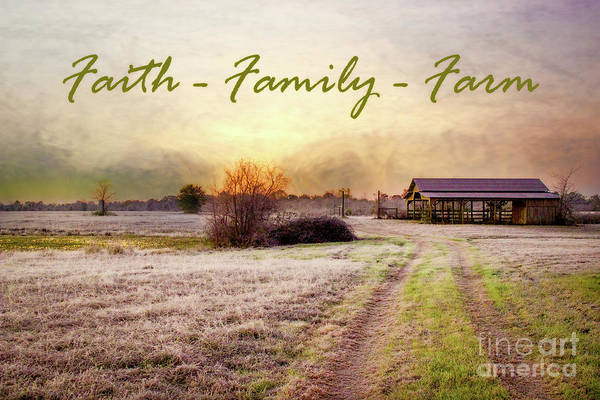 Wall Art - Photograph - Faith Family Farm by Karen Beasley