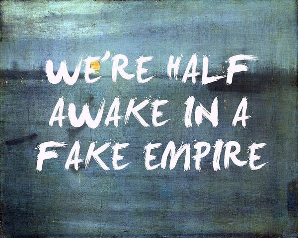 Digital Art - Fake Empire The National Lyrics Print by Georgia Fowler