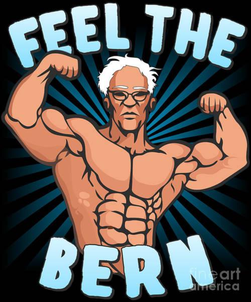 Digital Art - Feel The Bern Workout Bernie Sanders by Flippin Sweet Gear