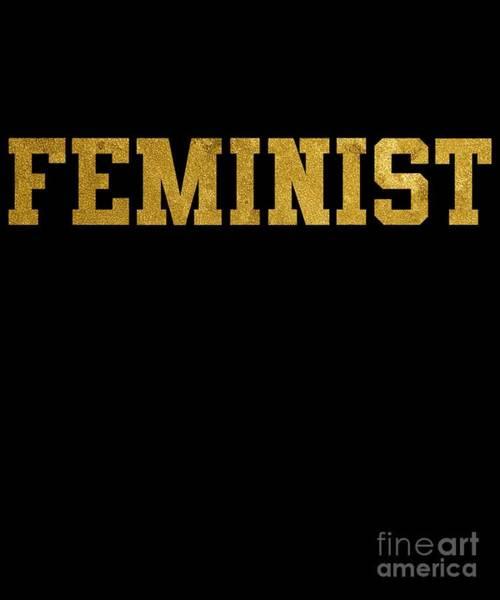 Feminist Digital Art - Feminist Gold University College by Flippin Sweet Gear