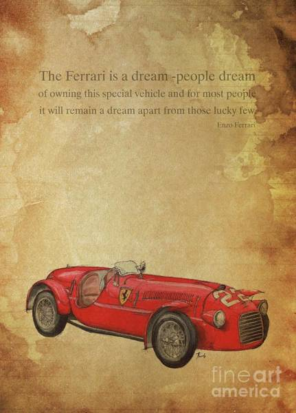 Handmade Wall Art - Digital Art - Ferrari Quote And Handmade Illustration by Drawspots Illustrations
