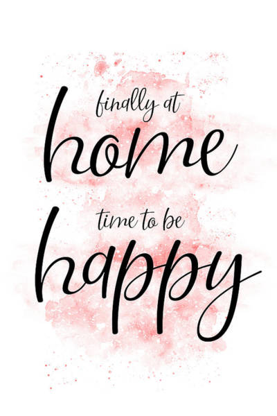Wall Art - Digital Art - Finally At Home - Time To Be Happy by Melanie Viola