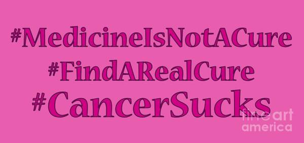 Digital Art - Find A Real Cure For Cancer by David Millenheft