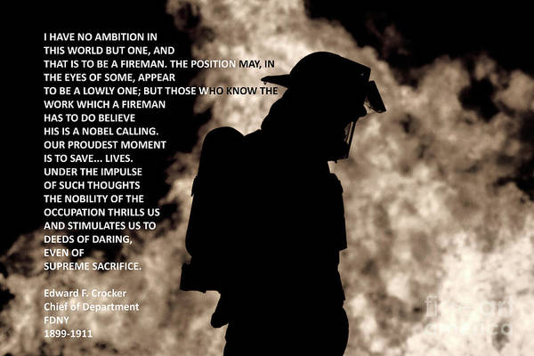Photograph - Firefighter Poem by Jim Lepard
