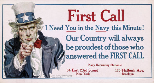 Wall Art - Painting - First Call, I Need You In The Navy This Minute, 1917 by James Montgomery Flagg