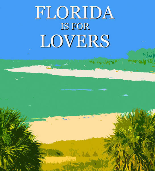 Wall Art - Mixed Media - Florida Is For Lovers Poster / T Shirt Work A by David Lee Thompson