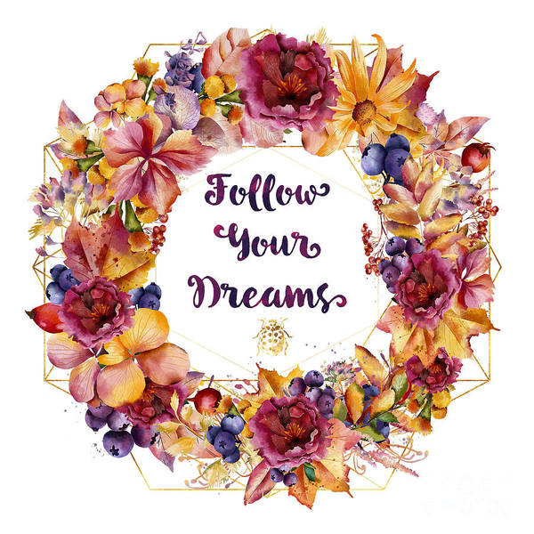 Wall Art - Painting - Follow Your Dreams Autumn Floral Wreath Lady Bug Typography Art by Tina Lavoie