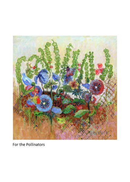 Painting - For The Pollinators by Betsy Derrick