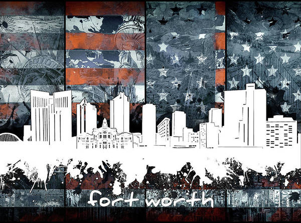 Fort Worth Digital Art - Fort Worth Skyline Usa Flag 2 by Bekim M