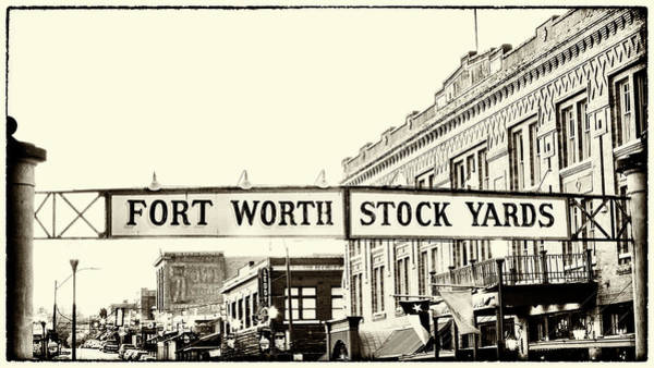 Wall Art - Photograph - Fort Worth Stockyards Sign  by Stephen Stookey