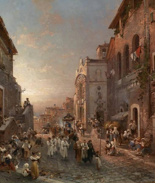 Wall Art - Painting - Franz Richard Unterberger Prozessionszug In Neapel by Franz Richard Unterberger