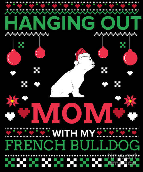 Ugly Digital Art - French Bulldog Ugly Christmas Sweater Xmas Gift by TeeQueen2603