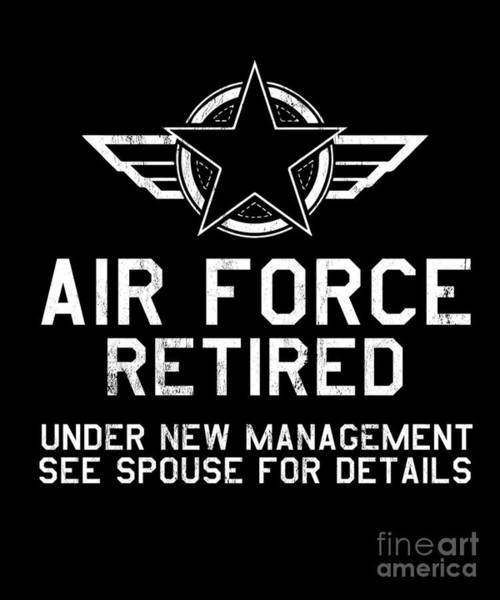 a1c183bf0 Drawing - Funny Retired Tshirt For Grandpa Retierd Air Force Gifts by Noirty  Designs